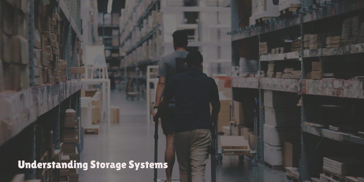 Understanding Storage Systems