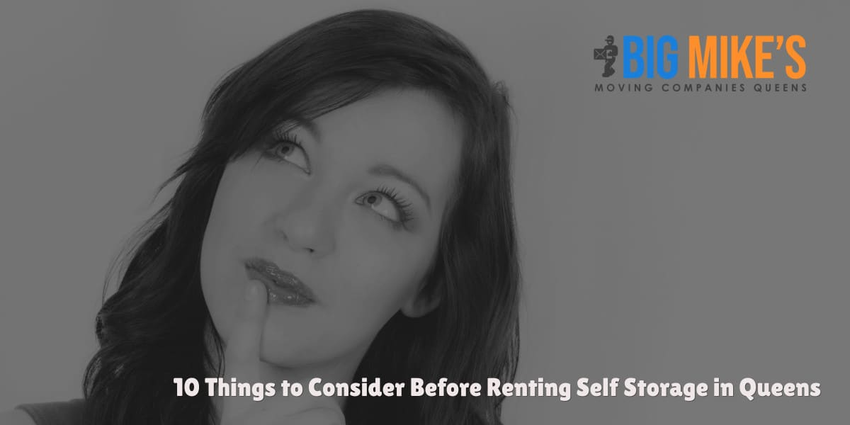 10 Things to Consider Before Renting Self Storage in Queens