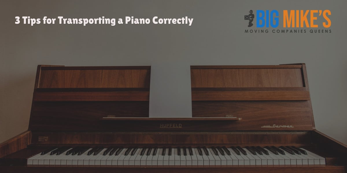 3 Tips for Transporting a Piano Correctly