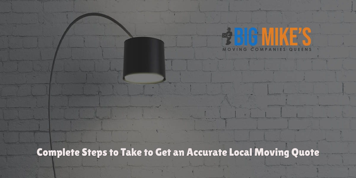 Complete Steps to Take to Get an Accurate Local Moving Quote