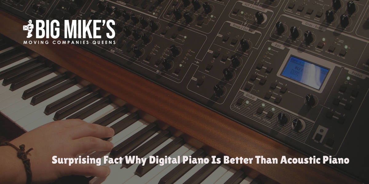Surprising Fact Why Digital Piano Is Better Than Acoustic Piano