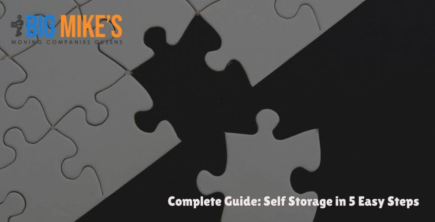 Complete Guide: Self Storage in 5 Easy Steps