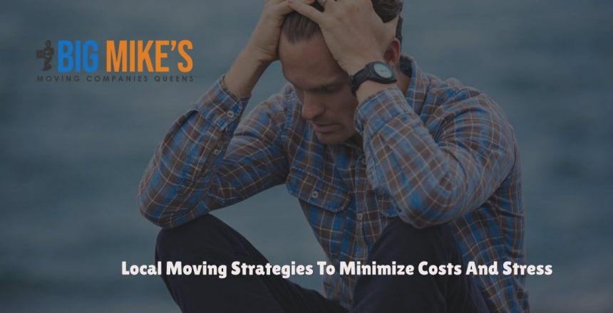 Local Moving Strategies To Minimize Costs And Stress